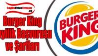 Burger King Bayilik Başvurusu ve Şartları