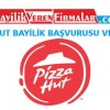 Pizza Hut Bayilik Başvurusu ve Şartları