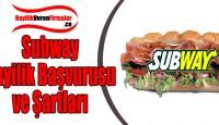 Subway Bayilik Başvurusu ve Şartları