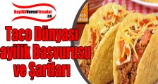 Taco Dünyası Bayilik Başvurusu ve Şartları