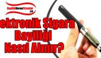 Elektronik Sigara Bayiliği Nasıl Alınır?