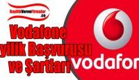 Vodafone Bayilik Başvurusu ve Şartları