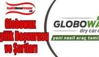 Globowax Bayilik Başvurusu ve Şartları