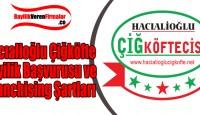 Hacıalioğlu Çiğköfte Bayilik Başvurusu ve Franchising Şartları