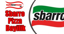 Sbarro Pizza Bayilik Alma ve Şartları