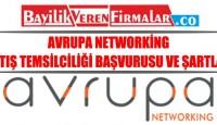 Avrupa Networking – Satış Temsilciliği Başvurusu ve Şartları