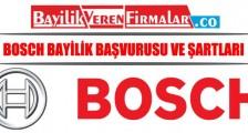 Bosch Beyaz Eşya Bayilik Başvurusu ve Şartları