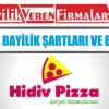 Hidiv Pizza Bayilik Şartları ve Başvurusu