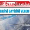 Güneş Enerjisi Bayiliği Veren Firmalar