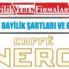Caffe Nero Bayilik Şartları ve Başvurusu