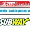 Subway Franchise – Bayilik Şartları ve Başvurusu