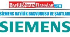 Siemens Bayilik Başvurusu ve Şartları