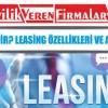Leasing Nedir? Leasing Özellikleri ve Avantajları