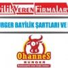 Ohannes Burger Bayilik Şartları ve Başvurusu