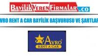Avro Rent a Car Bayilik Başvurusu ve Şartları