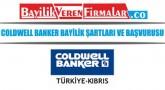 Coldwell Banker Bayilik Şartları ve Başvurusu