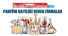 Parfüm Bayiliği Veren Firmalar