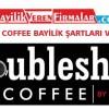 Doubleshot Coffee Bayilik Şartları ve Başvurusu