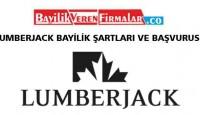 Lumberjack Bayilik Şartları ve Başvurusu