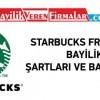 Starbucks Franchise – Bayilik Şartları ve Başvurusu