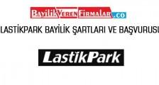LastikPark Bayilik Şartları ve Başvurusu