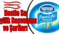 Nestle Su Bayilik Başvurusu ve Şartları
