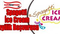 Spagetti Ice Cream Bayilik Başvurusu ve Şartları