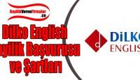 Dilko English Bayilik Başvurusu ve Şartları