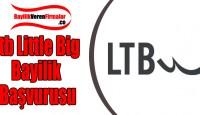 Ltb Little Big Bayilik Başvurusu ve Şartları