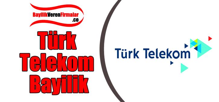 türk telekom bayilik
