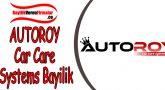 AUTOROY Car Care Systems Bayilik Şartları ve Başvurusu