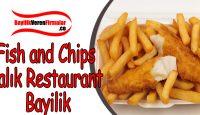 Fish and Chips Balık Restaurant Bayilik Alma ve Başvurusu