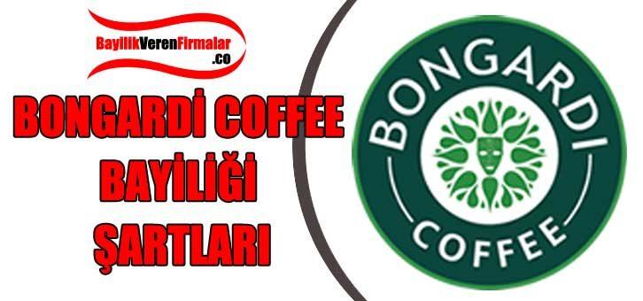 Bongardi Coffee Bayiliği Şartları