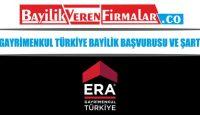 Era Gayrimenkul Türkiye Bayilik Başvurusu ve Şartları